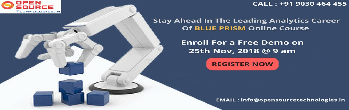 Book Online Tickets for Up skill Your Career Knowledge On Blue P, Hyderabad. Up skill Your Career Knowledge on Blue Prism by Attending Open Source Technologies Free Blue Prism Demo On 25th Nov at 9 AM. Avail The Best Interactive Free BluePrism Demo Session Scheduled By Th
