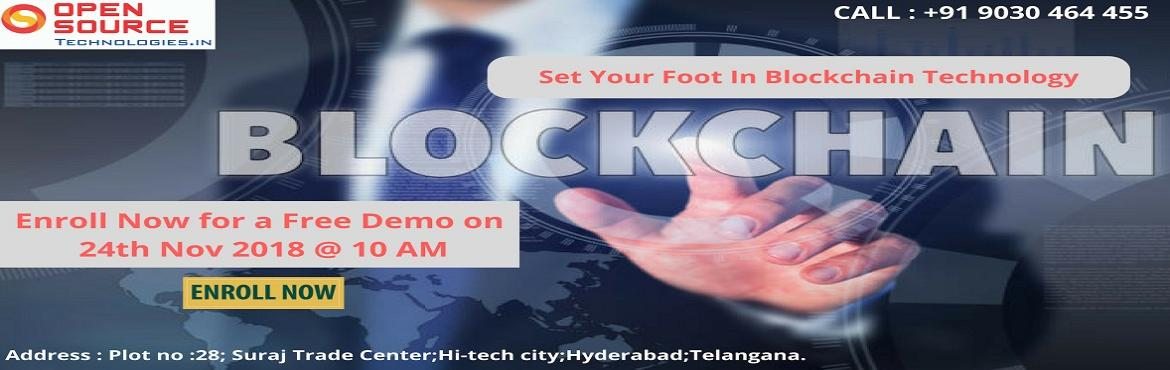 Book Online Tickets for A Must Attend Free Demo Session On Block, Hyderabad. A Must Attend Free Demo Session On Blockchain In Hyderabad By Open Source Technoogies Scheduled On 24th Of Nov @ 10:00 AM. Enroll For The Free Blockchain Demo Scheduled By Open Source Technologies In Hyderabad On 24th Of Nov @ 10:00 AM. About The Dem