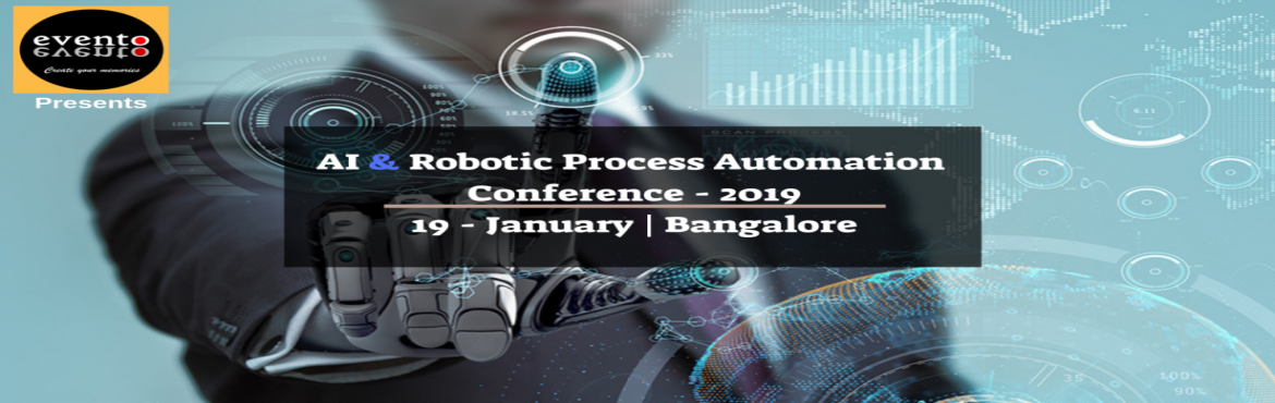 Book Online Tickets for AI and Robotic Process Automation Confer, Bengaluru. Robotic Process Automation enables you with tools to create your own software robots to automate any business process.  ​RPA based solution, empowers enterprises to dramatically reduce operational costs, increase efficiency, improve productivity an