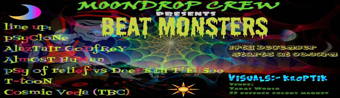 Book Online Tickets for Beat Monster, NewDelhi. Beat monster is a small endeavor by the team of Moondrop crew to unite all communities, while showcasing various artists the world has to offer, simultaneously endowing a platform to our friends & folks from all walks of life, having potential an