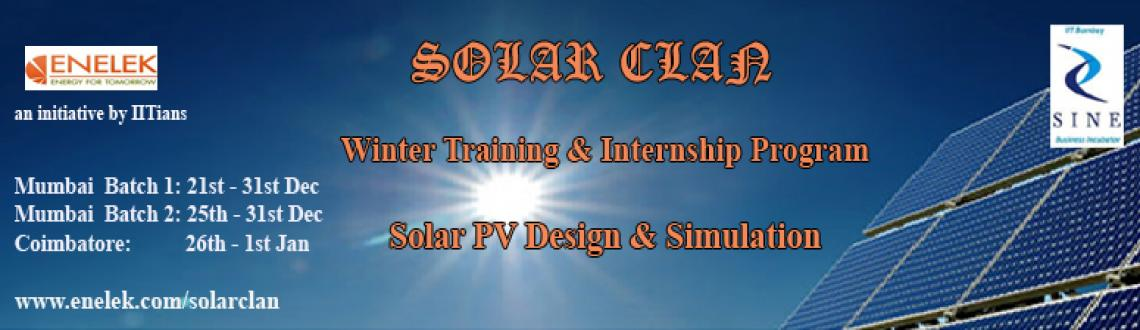 Book Online Tickets for <b>SOLAR CLAN</b> - Winter Training & In, Jaipur. SOLAR CLAN Winter Training &amp; Internship Program on Solar PV Design &amp; Simulation - MNIT, Jaipur To nurture creativity and innovation and widen the student\\\'s perspective by providing an exposure to real use of technologies as expert. The p