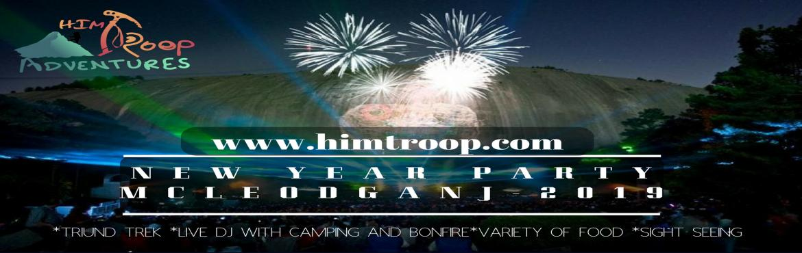 Book Online Tickets for New Year party Mcleodganj 2019 Himachal , Dharamshal. About New Year party Mcleodganj 2019 : We invite you to join the Mcleodganj New Year Party in Mcleodganj, the paradise of harmony in Himachal Pradesh in northern part of India, which is beautifully surrounded by lush green hills along the crystal cle