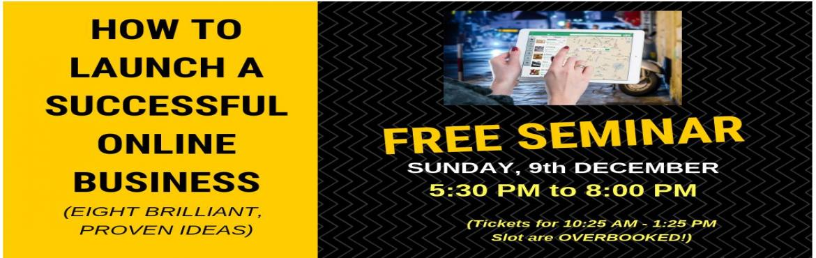 free seminar launch your online business hyderabad meraevents com