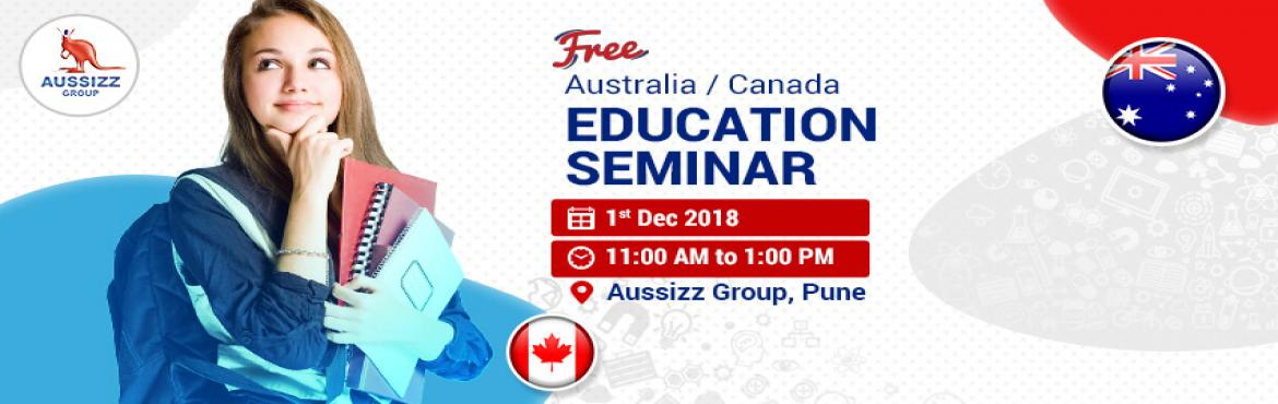 Book Online Tickets for FREE Australia/Canada Education Seminar , Pune.  Do you want to pursue your higher education in Australia/Canada? Plenty of study opportunities await you. Search the best educational institutes and enroll in a study program of your choice. Seek details on Student Visa process and much more. Attend