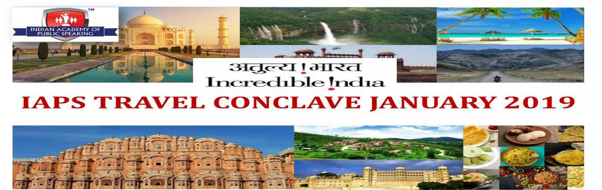 Book Online Tickets for IAPS Travel Conclave January 2019, Bengaluru. Indian Academy of Public Speaking (IAPS) is a Bangalore based training company which specializes in imparting public speaking & grooming skills. IAPS organizes travel conclave for children. Students (or delegates) represent Indian states and spea