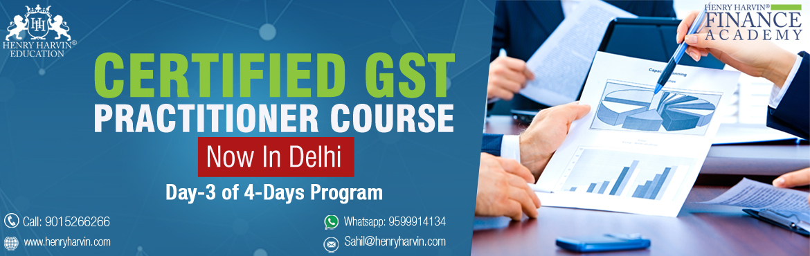 Book Online Tickets for GST Practitioner Course by Henry Harvin , New Delhi. Henry Harvin Education introduces\'Certified GST Practitioner\' Coursethat gives a 360-degree insight on GST by GST Expert who speaks at AAJ TAK, NDTV and more.Please find below related information: About \'Certified GST Practitione