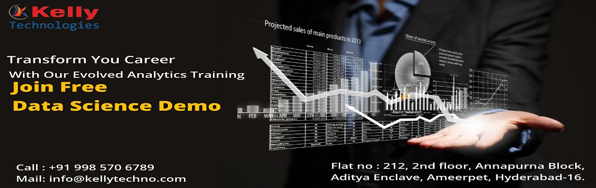 """Book Online Tickets for Kelly Technologies Has Scheduled Data Sc, Hyderabad. Enroll For The Data Science Demo Attended By The Domain Experts Scheduled On 1st Dec @ 10AM. About The Demo:  Having been deemed as the """"Most Sexiest Job Of The 21st Century"""" there is an immense scope for succeeding in a career in the in-"""