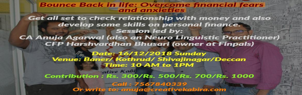 Book Online Tickets for Bounce Back in Life: Overcome Financial , Pune.