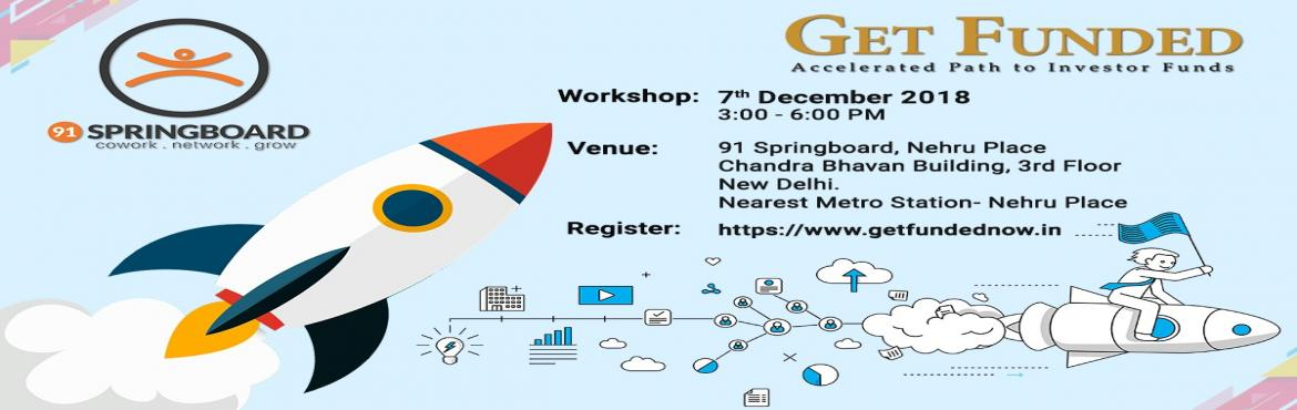 Book Online Tickets for Get Funded - Accelerated Path to Investo, New Delhi. 'GET FUNDED' is an exclusive face-to-face Program designed by boutique strategy & people consulting company Natio Cultus for the Indian Entrepreneur faced with the brutal world of funding. It is a powerful program with real world insi