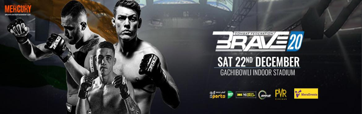 Book Online Tickets for Brave 20, Hyderabad. Brave 20: Hyderabad   World-renowned Mixed Martial Arts event is arriving in India!  This winter, get ready to witness Brave CF 20, a mixed martial arts event at Gachibowli Indoor Stadium, Hyderabad on 22nd December 2018. Featuring 14 fight