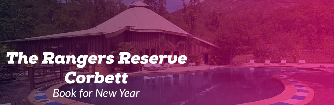 Book Online Tickets for  New Year Bash 2019 The Rangers Reserve , Chilkiya R. New Year Bash 2019 The Rangers Reserve Jim Corbett Pricing info / Ticketing Categories: - Two Night Studio- Rs 45000 for two Adults. Two Night Duplex- Rs 55000 for 3 Adults or 2 Adults + 2 Kids Family Suite- Rs 65000 for 4 Adults. Brief Description (
