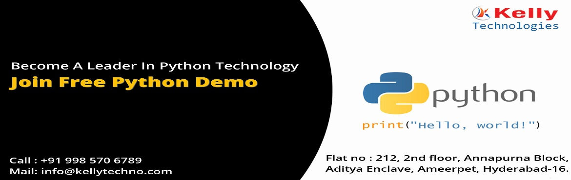 Book Online Tickets for Free Python Demo Session at Kelly Techno, Hyderabad. Attend For the Free Exclusive Demo Session on Python Programming By Experts At Kelly Technologies On 2nd Dec Sunday 10:00 AM About The Demo: Python programming is one among the most challenging professions of the 21st & many organizations are in