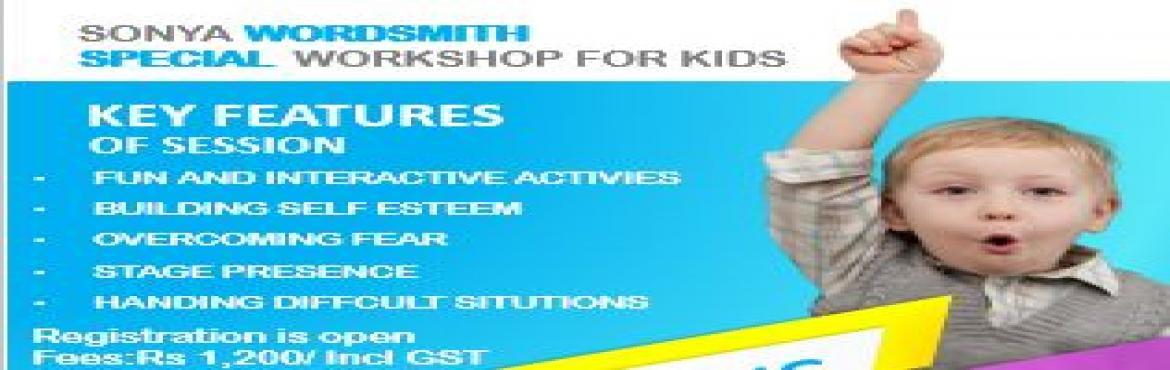 Book Online Tickets for Building Self Confidence in Kids - Works, Mumbai. Sonya Wordsmith presents Self Confidence building workshop for kids in Borivali, Mumbai Join us on a 3 hour action packed workshop for kids aged between 7 to 13 years. Our activities are designed to help boost self confidence and build leadership ski