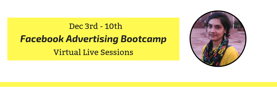 Book Online Tickets for Facebook Advertising Bootcamp - 8 Day Vi, Vijayawada. https://www.rubhusocial.com/facebook-advertising-bootcamp/  Check out the complete course details here!