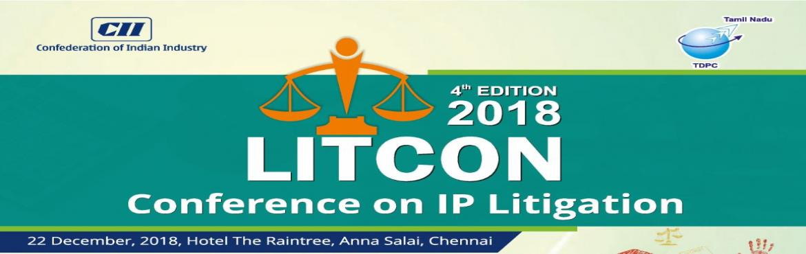Book Online Tickets for 4th Edition LITCON 2018: Conference on I, Chennai.   IP Litigation in India has seen various trends over the course of years. It is only in the last 10 years that patent litigation has grown considerably and has led many Indian firms to enforce or oppose patents. A growing economy, increased awa