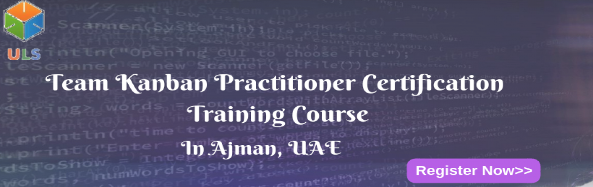 Book Online Tickets for Team Kanban Practitioner Certification T, Ajman. UlearnSystem's Offer Team Kanban Practitioner Certification Training Course in Ajman,UAE. Team Kanban Practitioner Certification Training Course: This course starts with Kanban principles and practices, shares the idea of Kanban system via an i