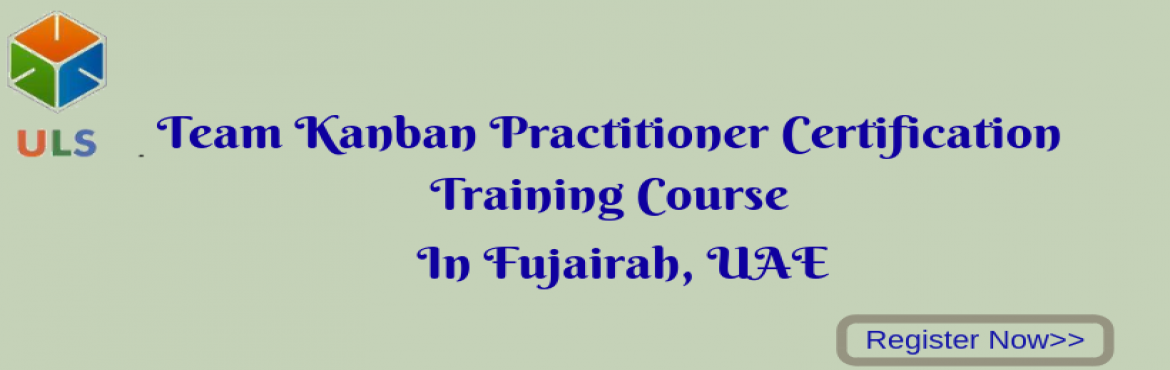 Book Online Tickets for Team Kanban Practitioner Certification T, Fujairah. UlearnSystem's Offer Team Kanban Practitioner Certification Training Course in Fujairah,UAE. Team Kanban Practitioner Certification Training Course: This course starts with Kanban principles and practices, shares the idea of Kanban system via a