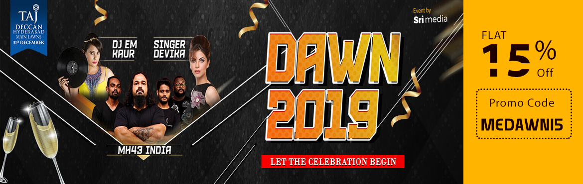 Book Online Tickets for Dawn 2019 at Taj Deccan, Hyderabad. Glitterati returns this new year with a very special New Year's Eve party at Taj Deccan Hyderabad to welcome in 2019Revel in the occasion with the live topmost band, live Dj act, live playback Bollywood singer. This is a great opportunity to dr