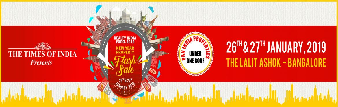 Book Online Tickets for Realty India Expo 2019, Bengaluru. MOVE INTO YOUR NEW HOME IN NEW YEAR New Year Property Sale Benefits for the builders:1.Aim to provide a platform for an opportunity for everyone to own a home.2.Creating a business platform for real estate industry.3. A forum meant for builders to es