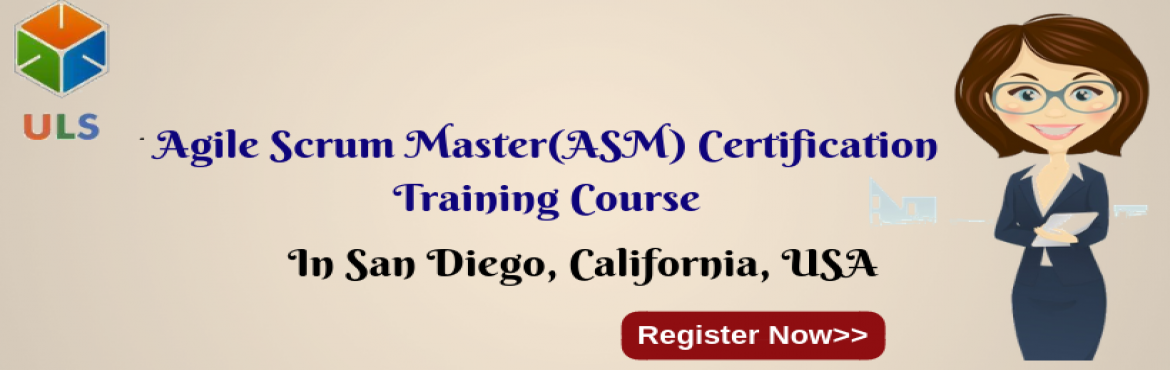 Book Online Tickets for Agile Scrum Master Certification Trainin, San Diego. UlearnSystem's Offer Agile Scrum Master(ASM) Certification Training Course in California-San-Diego, USA. Agile Scrum Master Certification Training Course Description: Agile Scrum Master Course understanding of Agile methodologies and Scrum prac