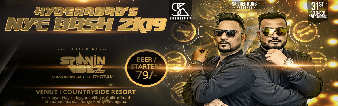 Book Online Tickets for Hyderabad NYE Bash 2K19 at Countryside R, Hyderabad.    Take your New Year's Eve celebration to the max and spend the night partying with the Hyderabad\'s popular event management team SK CREATIONS! Drive with us this new year with fun-filled floors, this is what you call the ultimate HYDERABAD&r