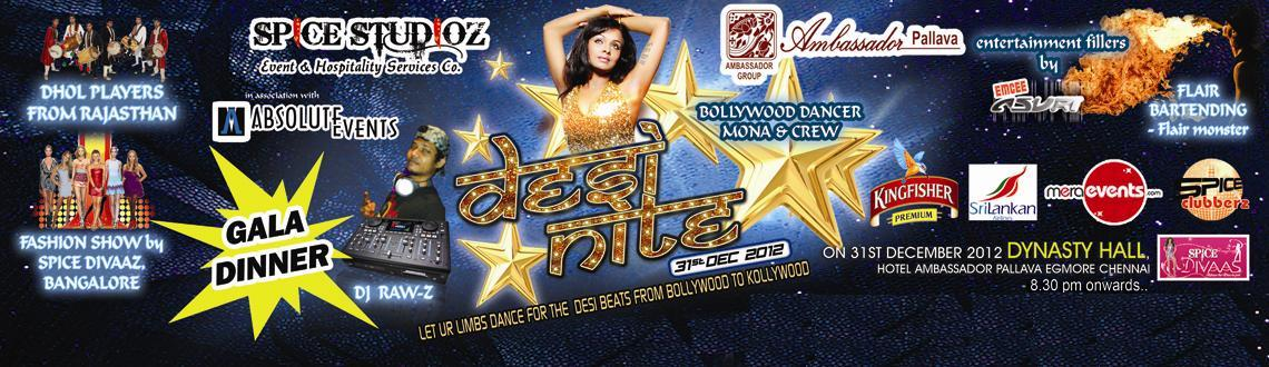 Book Online Tickets for Desi Nite New Year Bash 2013, Chennai. Desi Nite New Year Bash 2013: