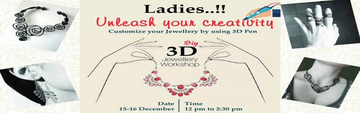 Book Online Tickets for 3D PEN JEWELLERY WORKSHOP, Mumbai. 3D Pen Jewellery Workshop for women.Introduction to 3D PenLearn various methods of making 3D printed jewelleryWorkshop with expertise No prior knowledge is requiredAge - 15 years & onwards What\'s more -Take home your own created Masterpiece..!!5