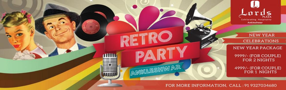 Book Online Tickets for Retro Fusion At Hotel Lords Plaza Ankles, Ankleshwar. New Year Eve at Lords Plaza! You can choose to spend the night at the Lords Plaza by booking yourself for the premium package that gives you the privilege to stay with your partner and enjoy lavish Buffet with Retro classics that will be taking place