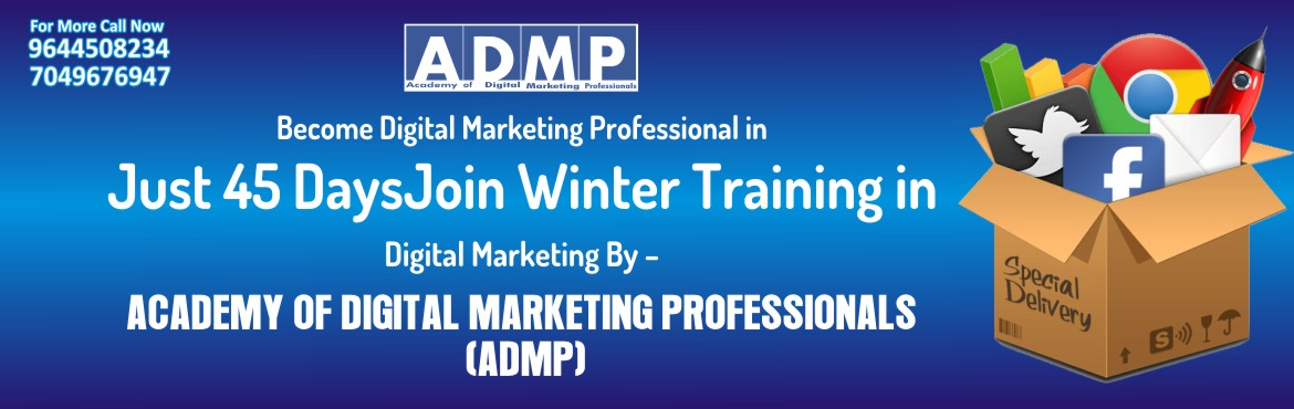 Academy of Digital Marketing Professionals (ADMP) offers Winter Training in Gwalior with specialization in Digital Marketing  With a new innovative ap