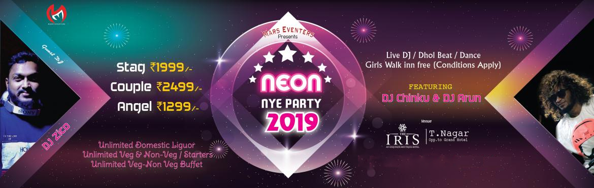 Book Online Tickets for Neon Party NYE 2019, Chennai. Neon Party NYE 2019 The New Year celebrations fever has started. Ring in the New Year with the best New year party in chennai, enjoy unlimited Liquor and unlimited starters at NYE2K19 Party. Tickets: special offer STAG 1999 to 1799 COUPLE 2
