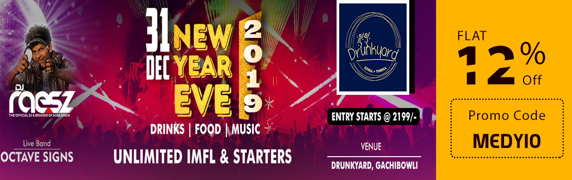 Book Online Tickets for New Year Eve 2019 at Drunkyard, Hyderabad. New Year is the time of day at which a new calendar year begins and the calendar\'s year count increments by one. Many cultures celebrate the event in some manner and the 1st day of January is often marked as a national holiday First you ta