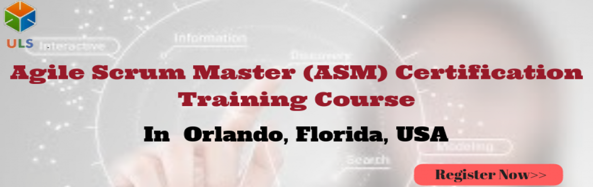 Book Online Tickets for Agile Scrum Master Certification Trainin, Orlando. UlearnSystem's Offer Agile Scrum Master(ASM) Certification Training Course in Orlando, Florida, USA. Agile Scrum Master Certification Training Course Description: Agile Scrum Master Course understanding of Agile methodologies and Scrum practice