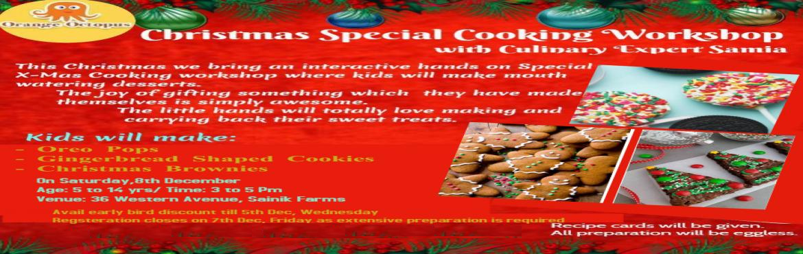 Book Online Tickets for Christmas Special Cooking Workshop at Or, Delhi. Kids will make:   Oreo Pops Gingerbread Shaped Cookies Christmas Brownies
