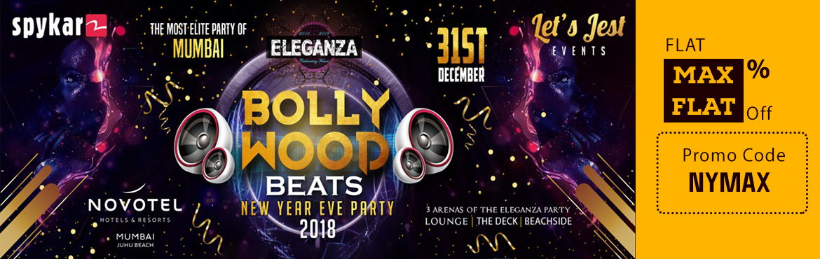 Book Online Tickets for ELEGANZA -  BOLLYWOOD BEATS @ JUHU MUMBA, Mumbai. THE DANCING BOTTLE THREE LEVEL OF PARTY AREA 2 ARENAS OF BOLLYWOOD PARTY AREA MUMBAI\'S MOST SPECTACULAR NEW YEAR'S CELEBRATION @ THE NOVOTEL MUMBAI JUHU BEACH New year parties are our own way of bringing a quality nightlife with our unique con