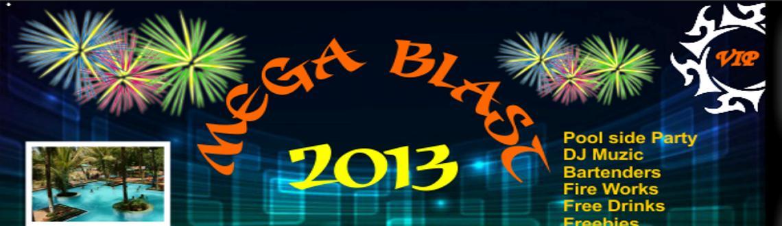 31st Nite - Mega Blast Lets Greet 2013