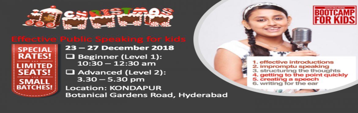Book Online Tickets for BOOTCAMP Effective Public Speaking for K, Hyderabad. Welcome to Effective Public Speaking BOOTCAMP.  (Beginner - Level 1) and (Advanced - Level 2)  What is this BOOTCAMP about? 1. A public speaking and leadership training that comes with a fixed duration2. Specifically designed for children from