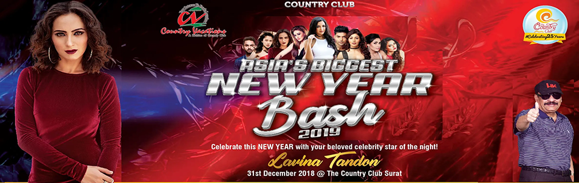Book Online Tickets for Country Club Asias Biggest New Year Bash, Surat. Surat NYE 2019 Lavina Gopal Tandon (Born 14 May 1991) is an Indian television actress who started her career at an early age as a child artist Zee Rishtey Award for Favourite Khalnayak