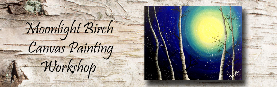 Book Online Tickets for Painting Moonlight Birch, Mumbai. Painting Moonlight Birch -Acontemporary style painting with basic blending and strokes techniques. This painting is inbasic course of Artbugs art classes. Either you can take full course to learn from basic to advance level painting