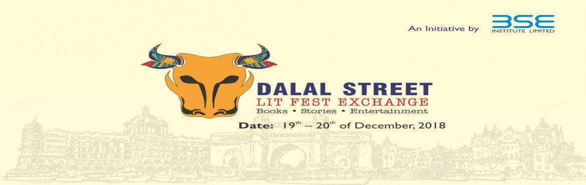 Book Online Tickets for DALAL STREET LIT FEST EXCHANGE, Mumbai. Art delves into our subconscious, enlightening our own experiences by connecting us to our past, reflecting our present, and presaging our future. As we lose ourselves to the melody of the paint strokes or in the beautiful poetry, we also discern mor