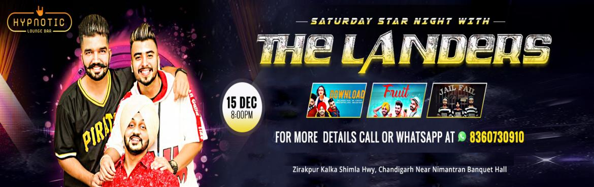 Book Online Tickets for The Landers Night at Hypnotic Lounge Bar, Zirakpur. The Next Generation Of Punjabi Music Is Here, YES you heard that right, we are talking about The Landers! Catch the THE LANDERS boys live at Hypnotic Lounge Bar on this 15 December Saturday Night at 8PM, when they rock the club with their awesome mus