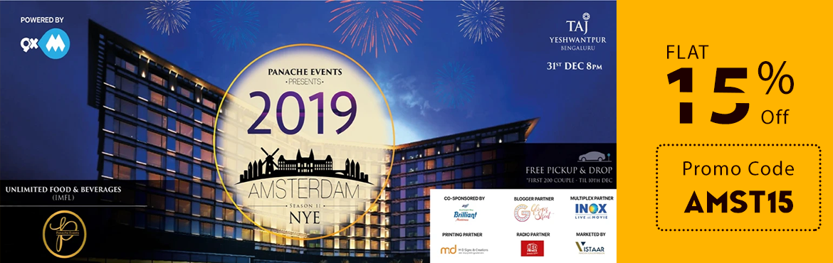 Book Online Tickets for AMSTERDAM NYE 19  , Bengaluru. New year partyAMSTERDAM NYE \'19\' Bangalore is a place where you can live out your dreams of celebrating a fabulous year ending at the Prime Locations and experience the most happening New year party and enjoy our Hospitality. Entertainment Li
