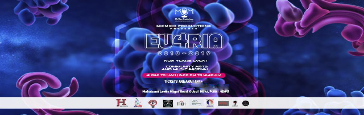 Book Online Tickets for EU4RIA 2018-2019, Pune. MicMico Production is proud to announce that they will be hosting EU4RIA 2018-2019 Live New Years Event on December 31st, 2018 at Mahalaxmi Lawns. The scheme for the event is a Community Arts and Music Festival that will locally represent Pune as the