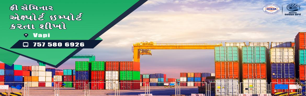 Book Online Tickets for Free Seminar on Export Import at Vapi, vapi. To Reserve Your Seat Visit:http://g.indess.in/127TOPICS TO BE COVERED:- OPPORTUNITIES in Export-Import Sector- MYTHS vs REALITIES about Export- GOVERNMENT BENEFITS ON EXPORTS- HOW TO MAXIMIZE YOUR PROFITS  http://g.indess.in/127#importexp