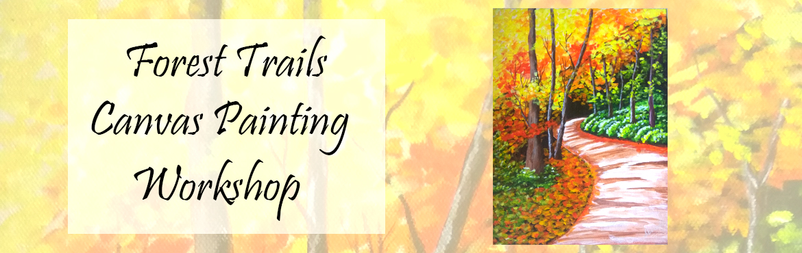 Book Online Tickets for Forest Trails Canvas Painting, Mumbai. Forest Trails Canvas Painting - Impressionistic style mid level canvas painting.  Painting Duration - 2 Days Artbugs announcing Basic to Advanced Certified Painting courses. Forest Trails is impressionistic style painting comes in Mid Level