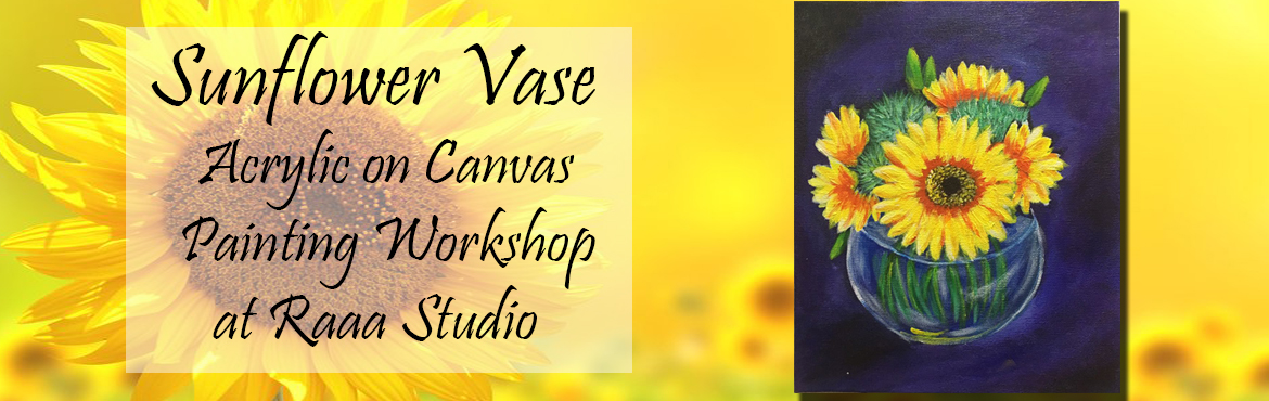 Book Online Tickets for Sunflower Bloom Canvas Painting Workshop, Mumbai. Sunflower Bloom Canvas Painting - This is basic level painting, covering basic techniques of painting pend productive time this season by acquiring professional level Art Skills! Beautiful Sunflowers are always a fascination to paint. Learn impr
