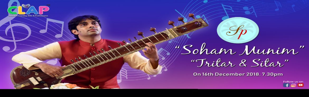 Book Online Tickets for Soham Munim Tritar and Sitar, Mumbai. Sitarpassion Integrated Training & Education (S. I. T. E.) presents Soham Munim - uniquely gifted and a rare talent in the world of Sitar; in an exciting evening of Sitar & Tritar. As Soham explores from Ragas to Fusion the atmosphere is set