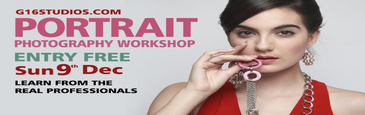 Book Online Tickets for Portrait Photography workshop, Bengaluru. Portrait Photography workshop In a fully equipped commercial studio, with a well known makeup artist and a professional model  Entry Free- only with prior registration. Participants must bring the DSLR camera.(Entry will be denied without