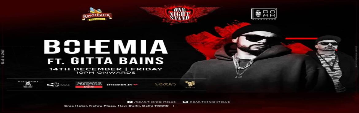 Book Online Tickets for Bohemia Live By Party Out Delhi, New Delhi. Let the bottles pop, the trumpets blow, the disc spin, the lights dazzle as the king of Punjabi rap, BOHEMIA the punjabi rapper is going to flash you with high energy and lots of entertainment at Roar. Get ready and reserve your table now 14th D