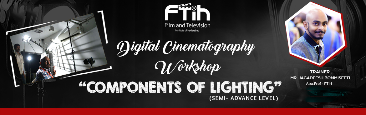 Book Online Tickets for Components of Lighting Workshop, Hyderabad. What will you learn in the workshop??? * Natural and Artificial lighting* Lighting - controllers and modifiers* Lighting patterns* Types of Lights Activities during the event: * Shooting with natural light* Creating Artificial Light* Mixed light ( Na
