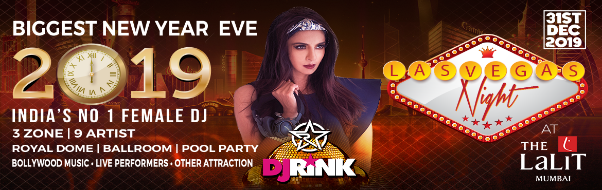 Book Online Tickets for New Year 2019 @The Lalit Mumbai, Las Veg, Mumbai. LAS VEGAS NIGHT: Biggest New Year Event of Mumbai is back at The Lalit Mumbai.   We are turning The Lalit Mumbai into your favourite entertainment city of Vegas with 3 huge zones having 3 grand stages along with great the line-up of Bollywood mu